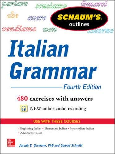 Schaum's Outline of Italian Grammar, 4th Edition [Idioma Inglés]