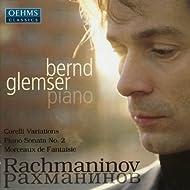 Rachmaninov: Corelli Variations, Piano Sonata No. 2, Morceaux de Fantaisie