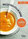 Le Super Petit Livre - Recettes pour bébé - 300 recettes