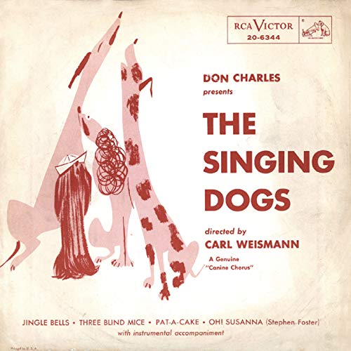 Don Charles Presents The Singing Dogs (Dog Victor Rca)