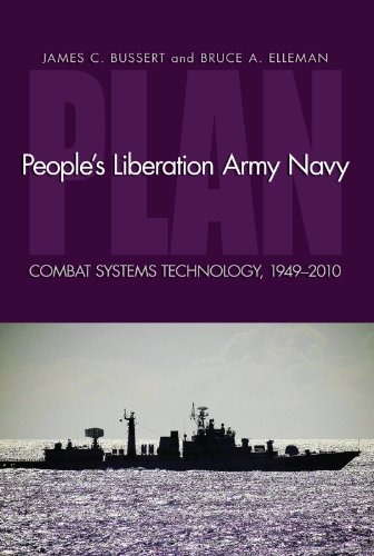 People's Liberation Army Navy: Combat System Technology, 1949-2010 (English Edition)