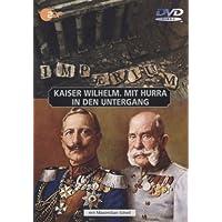 Imperium - Kaiser Wilhelm/Mit Hurra in den ...