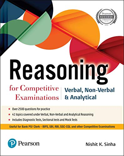 Reasoning Book for Competitive Examinations | Useful for Bank PO/Clerk, IBPS, SBI, RBI, SSC-CGL | First Edition | By Pearson