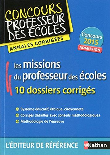 Annales CRPE 2015 : Les missions du professeur des écoles par Collectif