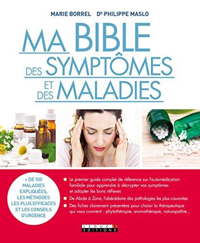 Ma bible des symptmes et des maladies