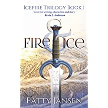 Fire & Ice (Icefire Trilogy Book 1) (English Edition)