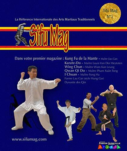 sifu mag 1 (arts martiaux) par fabien latouille