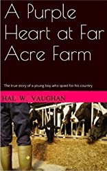 A Purple Heart at Far Acre Farm