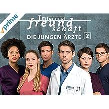 In aller Freundschaft - Die jungen Ärzte - Staffel 2
