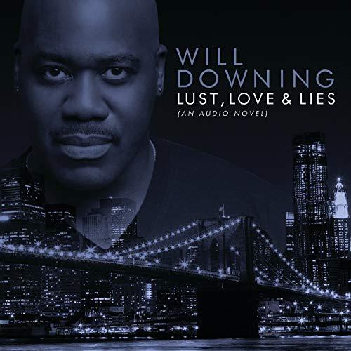 Lust, Love & Lies (An Audio Novel) (Digital eBooklet)