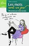 Librio: Les Mots Sont UN Jeu (100 Questions Pour Trouver Ses Mots) by Pierre Jaskarzec (2010-08-01)