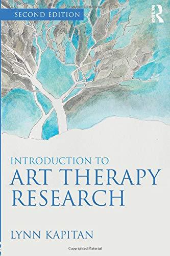 Introduction to Art Therapy Research por Lynn Kapitan