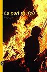La Part du Feu par Radclyffe