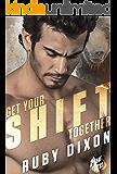 Get Your Shift Together (Bear Bites Book 2)