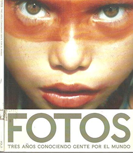 FOTOS. TRES AÑOS CONOCIENDO GENTE POR EL MUNDO. (Foto Portada De)