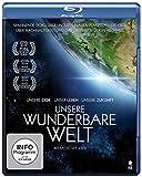 Unsere wunderbare Welt [Blu-ray]