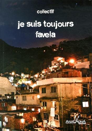 Je Suis Toujours Favela