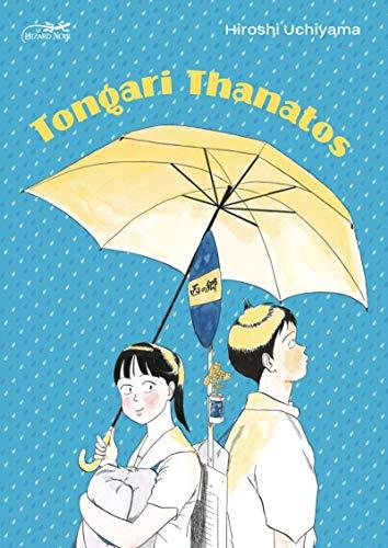 Tongari Thanatos - la Bosse de Moroha Edition simple One-shot