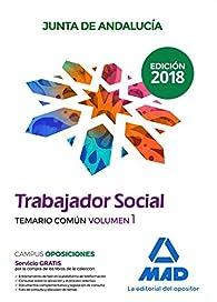 Trabajadores Sociales de la Junta de Andalucía. Temario común: Trabajador Social de la Junta de Andalucía. Temario común volumen 1 par EDITORES 7