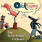 Les Trois Petits Cochons by Philippe Boisseau (2011-06-29)