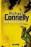 Der Widersacher: Thriller (Die Harry-Bosch-Serie 17)