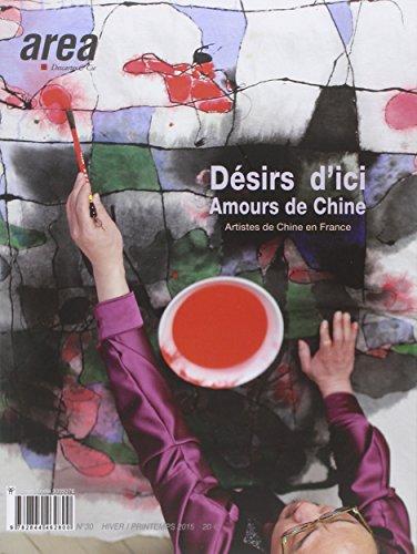 Area N30 Desir d Ici Amour de Chine