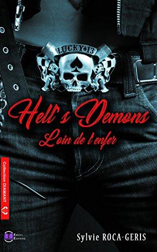 Hell's Demons: Loin de l'enfer