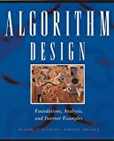 Algorithm Design: Foundations, Analysis and Internet Examples (Computing)
