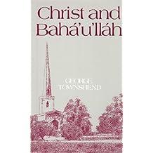 Christ and Baha'U'Llah