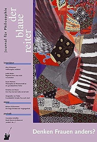 Der Blaue Reiter. Journal für Philosophie / Denken Frauen anders?