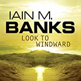 Look to Windward: Culture Series, Book 7