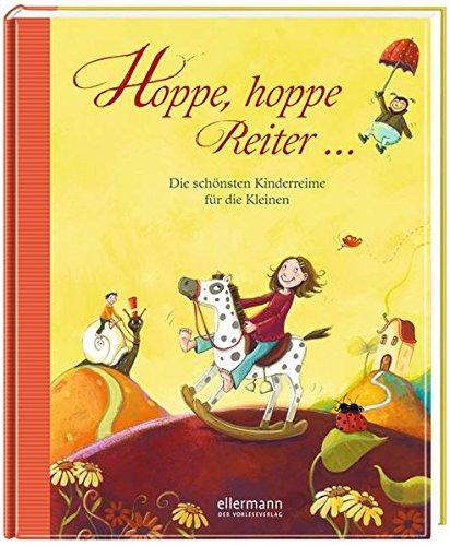 Hoppe, hoppe Reiter - Die schönsten Kinderreime für die Kleinen (Grosse Vorlesebücher)
