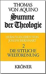 Summe der Theologie, 3 Bde., Bd.2, Die sittliche Weltordnung (Kröners Taschenausgaben (KTA))