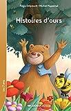 Histoires d'ours CE1/CE2 (Le roman )