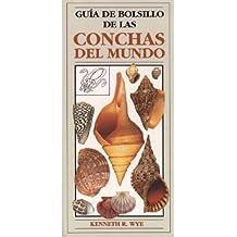 GUIA DE BOLSILLO DE CONCHAS DEL MUNDO (GUIAS DEL NATURALISTA-PECES-MOLUSCOS-BIOLOGIA MARINA)