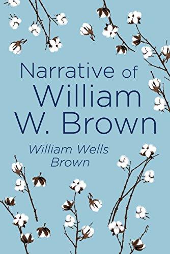 Narrative of William W. Brown  A Fugitive Slave 952357e1842
