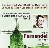 Le Secret de Maitre Cornille/La Mule de Pape/Les Etoilesl'arlesienne, Vol. 2