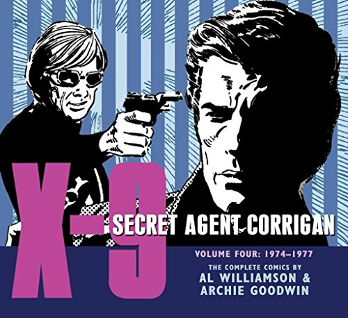[(X-9: Secret Agent Corrigan Volume 4)] [By (author) Archie Goodwin ] published on (July, 2012)