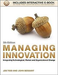 Managing Innovation 5E - Integrating Technological, Market and Organizational Change