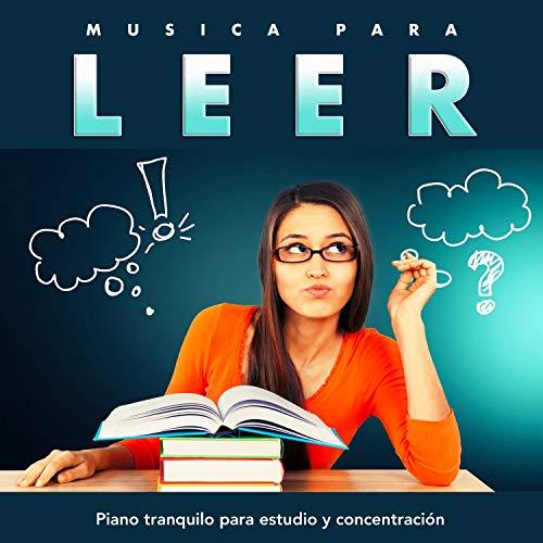Musica para Estudiar: Musica Clasica para Estudiar, Piano