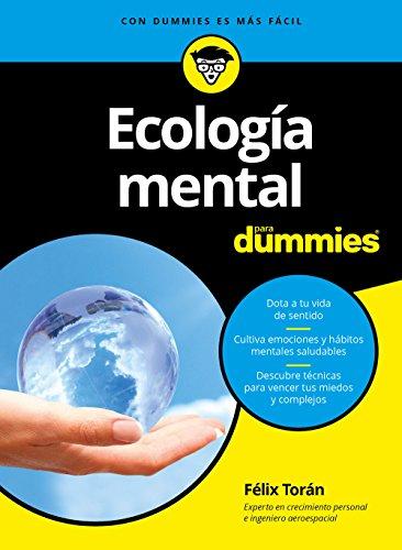 Ecología mental para Dummies de [Martí, Félix Torán]