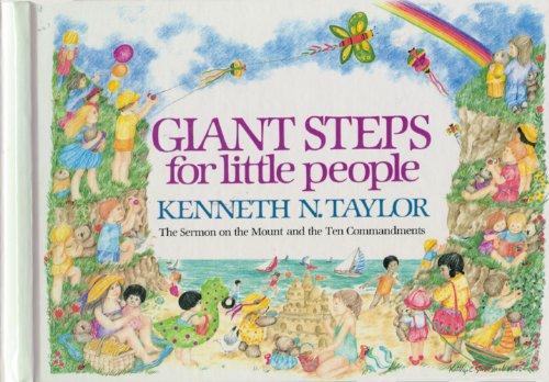 Giant Steps for Little People por Kenneth Nathaniel Taylor