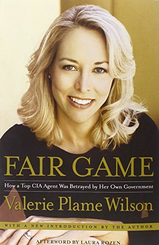 Fair Game: How a Top CIA Agent Was Betrayed by Her Own Government by Valerie Plame Wilson (2008-06-10)