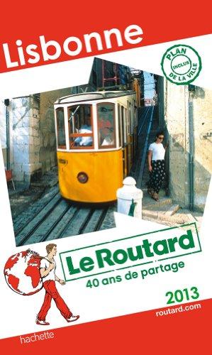 Le Routard Lisbonne 2013