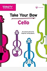 Take Your Bow Cello (with piano accompaniment) (Trinity College London Press) Sheet music