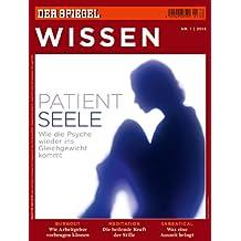 SPIEGEL WISSEN 1/2012: Patient Seele