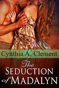 The Seduction of Madalyn
