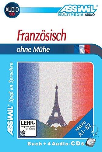 Französisch ohne Mühe. Con 4 CD (Senza sforzo)