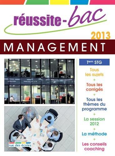Réussite-Bac 2013 Management des Organisations Term STG