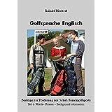 Golfsprache Englisch: Teil 6. Words - Phrases - Background information